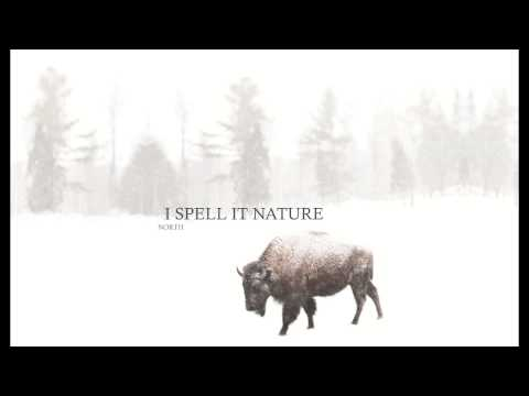 "04 - I Spell It Nature - ""Roam"""