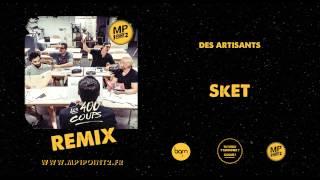 MP1point2 - Des Artisants - SkET remix