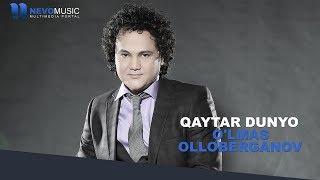 O'lmas Olloberganov - Qaytar dunyo | Улмас Оллоберганов - Кайтар дунё