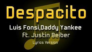Luis Fonsi, Daddy Yankee -  Despacito ft. Justin Beiber (KARAOKE + LYRIC)