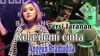 Anggun Pramudita - Rela demi cinta [Versi Jaranan](Official Music Video)