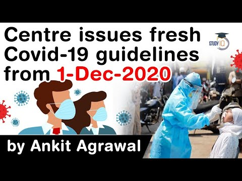 Covid 19 updates in India - Centre issues new Covid 19 guidelines from 1 December 2020 #UPSC #IAS