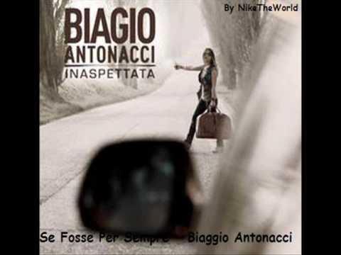 Biagio Antonacci - Se Fosse Per Sempre HQ