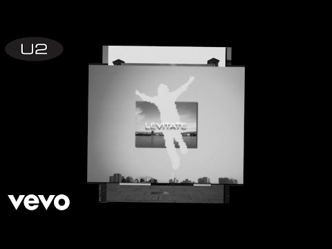 U2 - Levitate (Lyric Video)