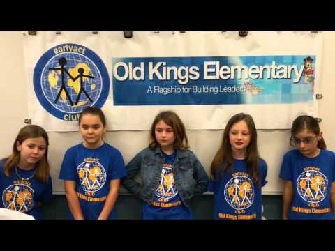 Old Kings Elementary School EarlyAct  Club Introduction!