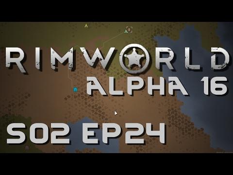 RIMWORLD ALPHA 16 | IED | Season 2 Ep 24 | Let's Play RimWorld!