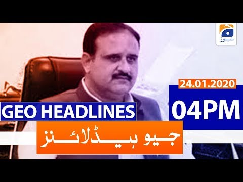 Geo Headlines 04 PM | 24th January 2020