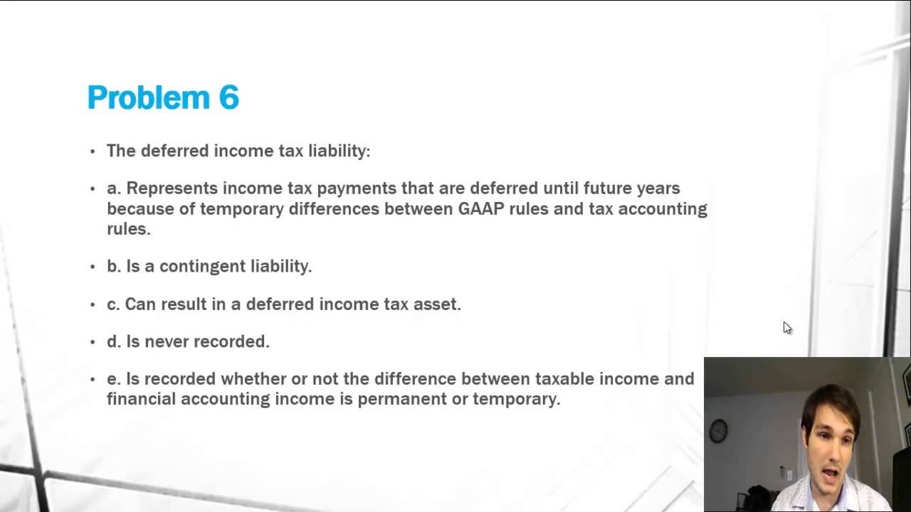 deferred tax asset and liability - definition - problem 6 - csun