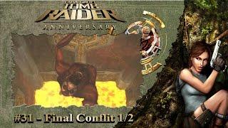 Tomb Raider Anniversary: Lost Island - Final Conflict 1/2