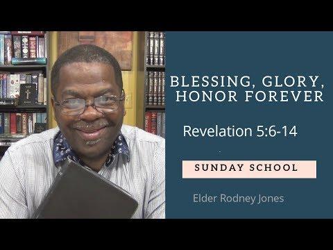 Blessing, Glory, Honor Forever, Revelation 5:6-14, Sunday School Lesson