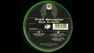 Yves Deruyter Back to Earth (Rave Mix)