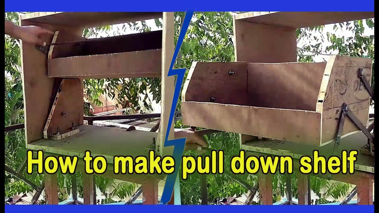 How To Make Pull Down Shelf Demonstrated Own It