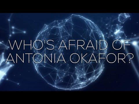 THE NEXUS REPORT: WHO'S AFRAID OF ANTONIA OKAFOR?