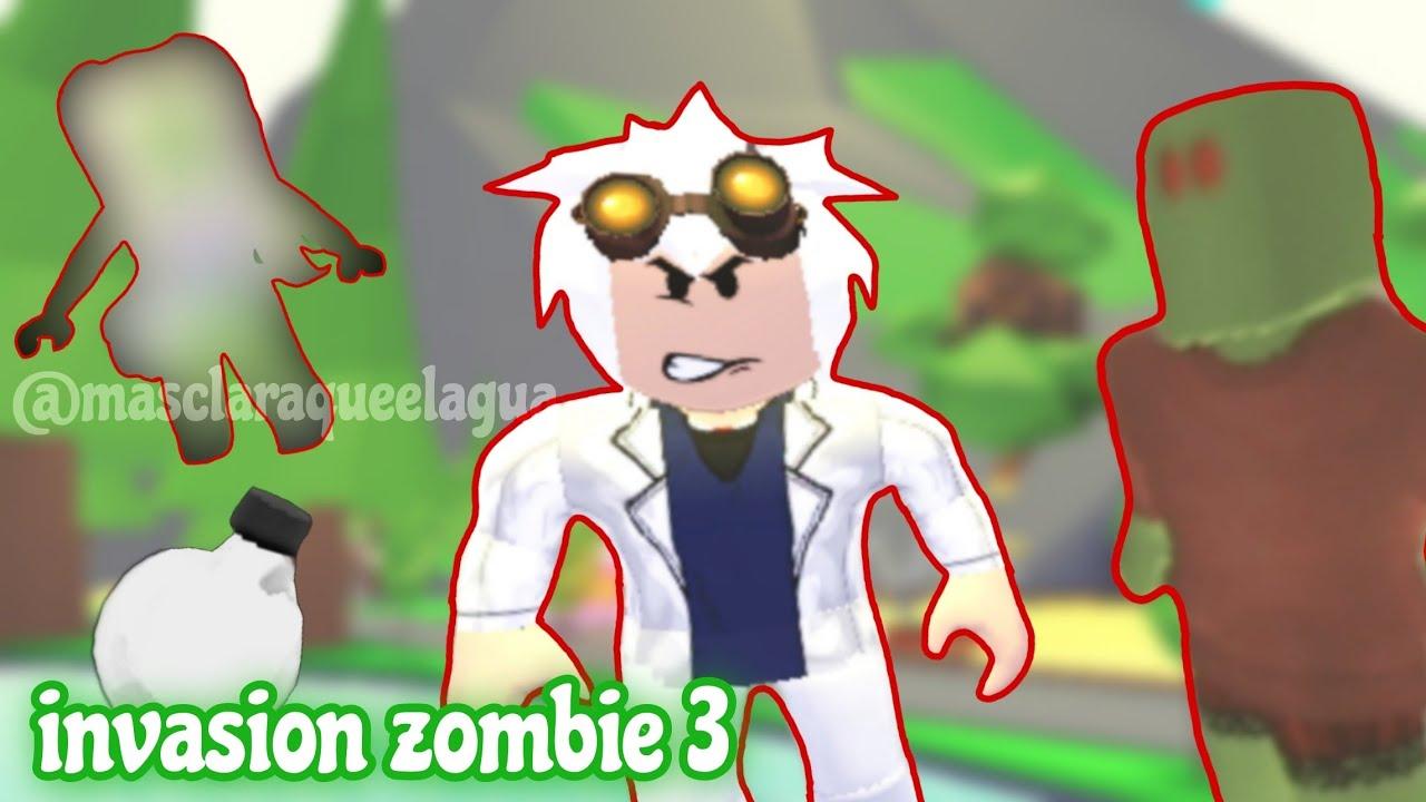 Invasion Zombie || TERCERA PARTE || Adopt Me || Clara :3