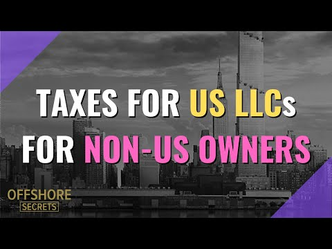What Are The Taxes For A Non-Resident Owner Of A US LLC?