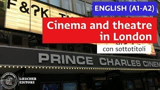 English - Cinema and theatre in London (A1-A2 - with subtitles) thumbnail