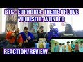 THE COMEBACK IS HERE!! BTS (방탄소년단) 'EUPHORIA : THEME OF LOVE YOURSELF 起 WONDER' REACTION/REVIEW