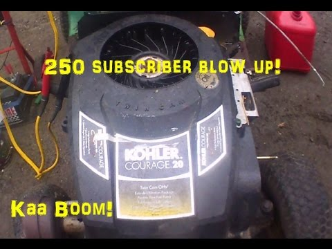 Kohler 20hp Blow up + 250 subscribers