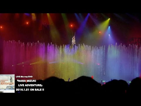 水樹奈々『NANA MIZUKI LIVE ADVENTURE』ダイジェスト映像 - YouTube