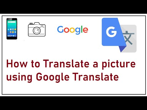 How To Translate a Picture Using Google Translate