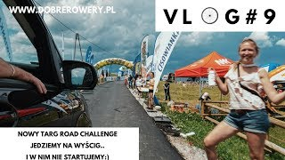 VLOG#9 Nowy Targ Road Challenge, legendarny trener Kazimierz Korcala i dużo deszczu