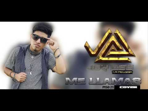 ME LLAMAS - Jey Bee (cover) by Piso 21