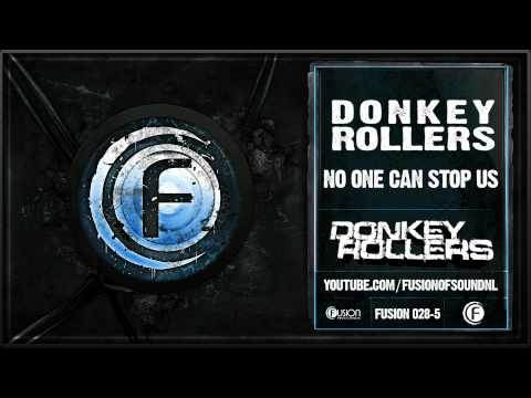 Donkey Rollers - No One Can Stop Us