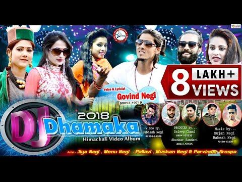 DJ Dhamaka 2018 | Latest Himachali Pahari Video Album 2018 | Govind Negi | DJ RockerZ