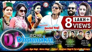 DJ Dhamaka 2018   Latest Himachali Pahari Video Album 2018   Govind Negi   DJ RockerZ
