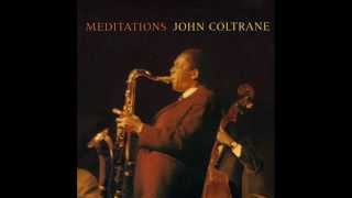 John Coltrane - The Father And The Son And The Holy Ghost