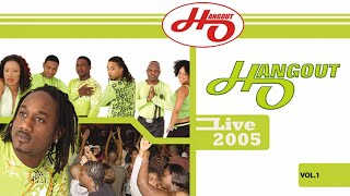 Hangout - Hangout Live 2005 (Vol. 1) streaming