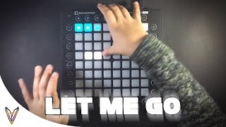 No Method - Let Me Go//Launchpad Cover