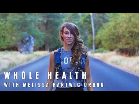 Whole Health with Melissa Hartwig Urban