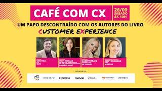 Café com CX - Episódio 9 - USA