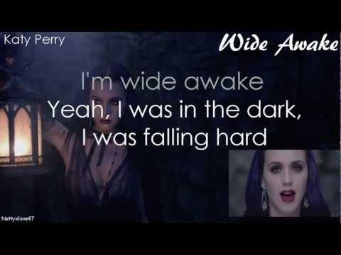 Katy Perry- Wide Awake w/ ON SCREEN LYRICS & KARAOKE/INSTRUMENTAL