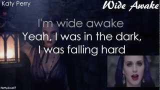 Repeat youtube video Katy Perry- Wide Awake w/ ON SCREEN LYRICS & KARAOKE/INSTRUMENTAL