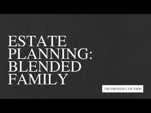 Estate Planning Blended Family