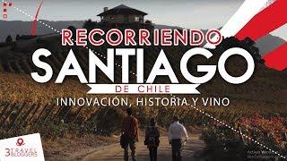 ¿Qué hacer en Santiago de Chile 2020?  -  3 Travel Bloggers