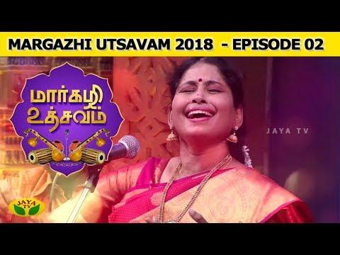 Margazhi Utsavam Episode 02 | Smt. Nithyasree | Jaya TV