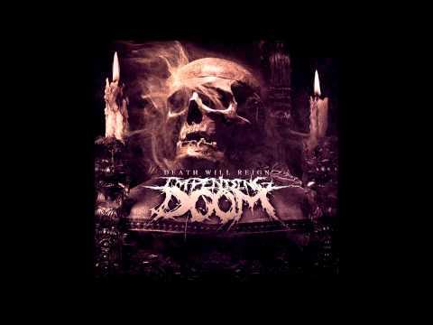 Impending Doom - Death Will Reign (FULL ALBUM)