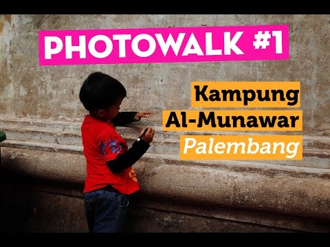 Photowalk #1: Kampung Al Munawar, Palembang - Indonesia Street Photography