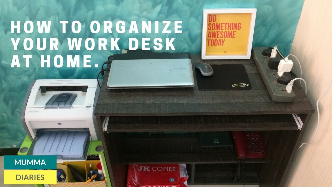 Organize office desk Productive Office How To Set Up And Organize Your Work Desk At Home Youtube How To Set Up And Organize Your Work Desk At Home Youtube