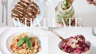 What I Ate #VeganJune 17 (Vegan/Plant-based) | JessBeautician