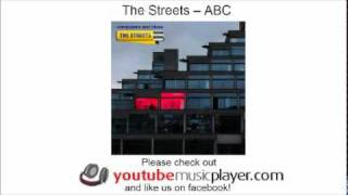 The Streets -- ABC (Computers and Blues)