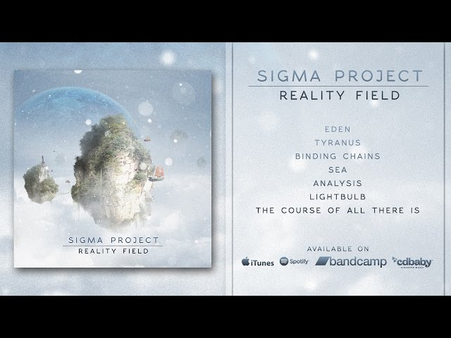 Sigma Project | Reality Field | FULL ALBUM STREAMING