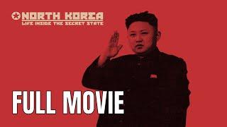 North Korea - Life Inside the Secret State | Full Documentary Movie
