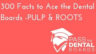 300 Dental Anatomy Facts to Ace the Boards - PDL & Gingival Fibers, pulp/roots, HOC, CEJ