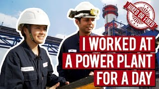 Hired or Fired: Working At A Power Plant For A Day
