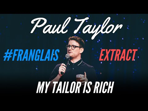 FRENCH PEOPLE SUCK AT ENGLISH - #FRANGLAIS - PAUL TAYLOR