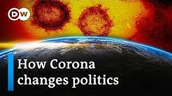 How will the Coronavirus change global politics? | DW Analysis